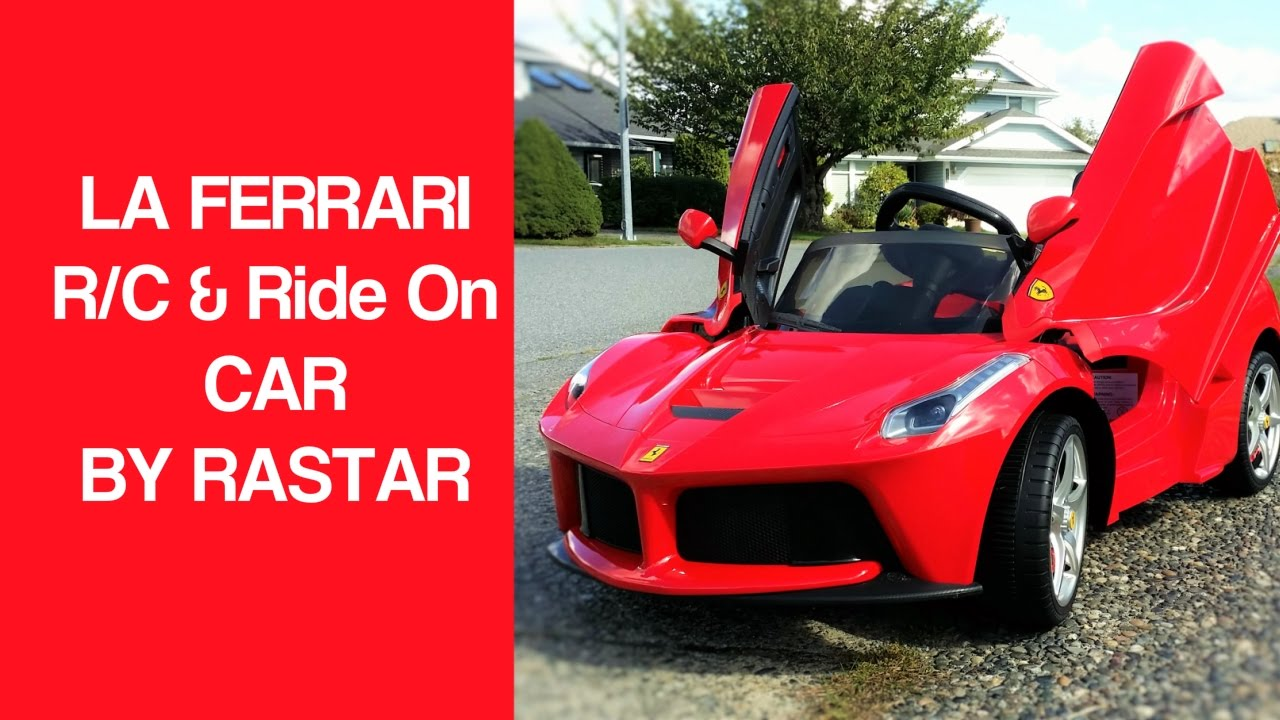 la ferrari ride on remote control kids car by rastar youtube