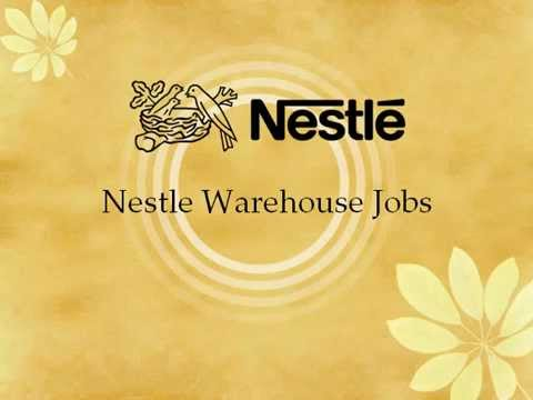 Nestle Warehouse Jobs Opportunity