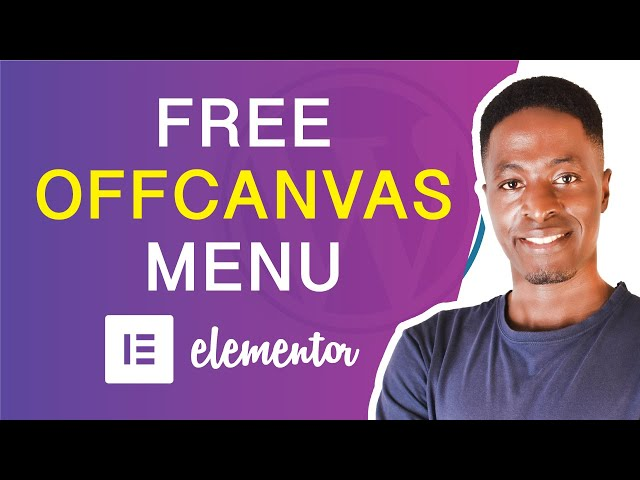 CREATE FREE OFFCANVAS MENU IN ELEMENTOR (Easy Offcanvas Menu Tutorial)