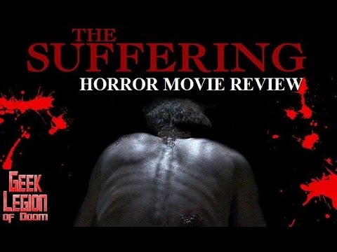 THE SUFFERING ( 2016 Nick Apostolides ) Horror Movie Review