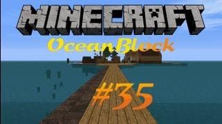Minecraft - OceanBlock 4.0 #035 - Mit Feuer spielen ist verboten! [Deutsch/HD]