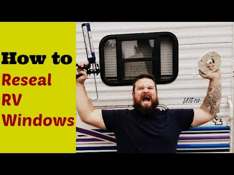 How to reseal RV windows the right way