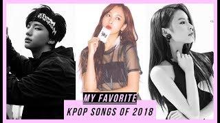 Baixar My Favorite K-POP Songs of 2018 || TOP 60
