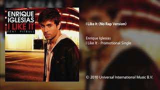 Enrique Iglesias - I Like It (No Rap Version) mp3