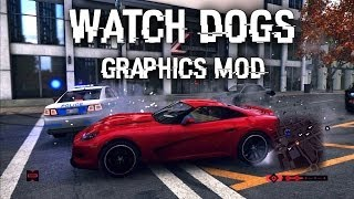Watch Dogs Graphics Mod Comparison - PC Ultra Gameplay Video (HD)