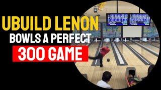 UBuild Lenon 300 Game 8-28-15 Bowling Addicts