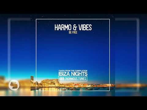 Harmo & Vibes - Be Free (Extended Mix)