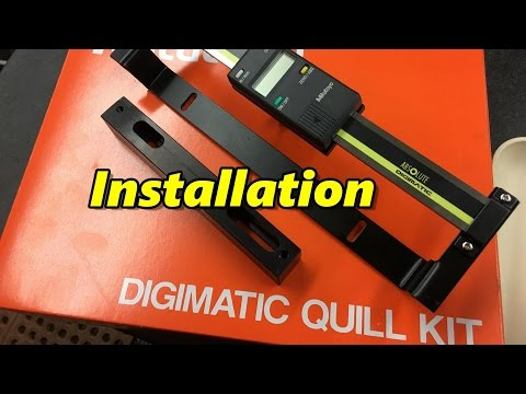 Mitutoya Quill Kit Install