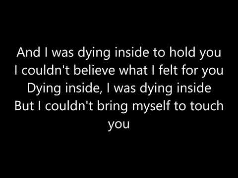 Dying Inside To Hold You Instrumental with Lyrics