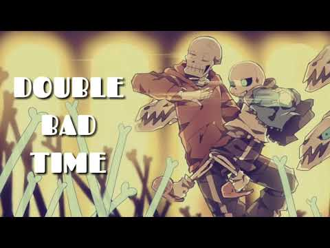 [ Undertale X Underswap ] DOUBLE BAD TIME 【Megalovania And Reanimation Remix】