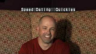 Speed Dating Quickies