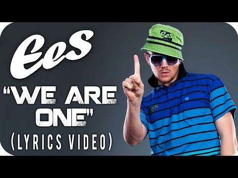 "EES - ""WE ARE ONE"" [Official Lyrics Video]"