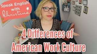 4 Differences of American Work Culture | Learn English