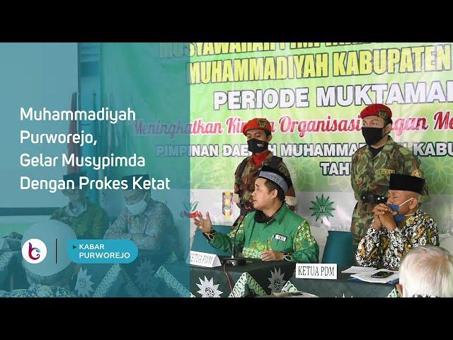 Muhammadiyah Purworejo, Gelar Musypimda Dengan Prokes Ketat