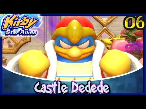 Kirby Star Allies | Story Mode 100% - Clash At Castle Dedede: Dream Land [06]