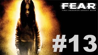 F.E.A.R. Ultimate Shooter Edition - Interval 06 [3/3]