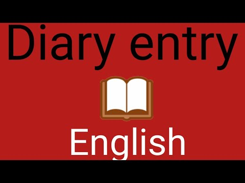 Topic: Diary entry Subject