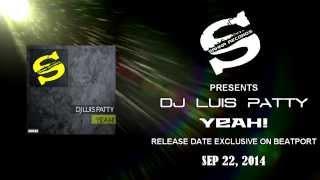 "SR048 ""YEAH!"" / DJ LUIS PATTY / SAHNA RECORDS"
