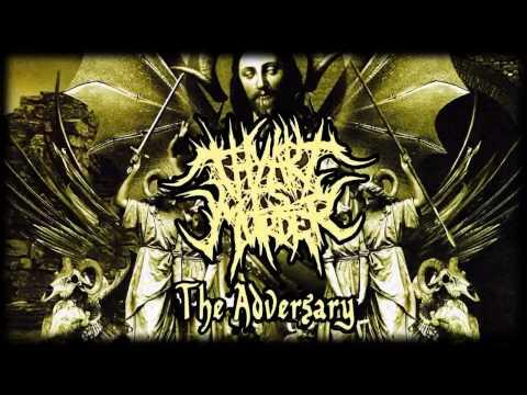 Thy Art Is Murder - The Adversary (FULL ALBUM)