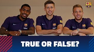How much do Arthur, Lenglet and Malcom know about each other