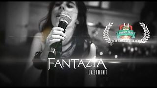 FANTAZIA \ Labirint (ft. Marcos Medina) (2016)