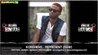 Konshens - Represent (Raw) The World Riddim - April 2013