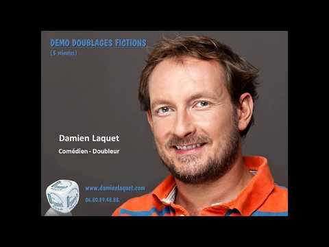 Vidéo Démo Doublages Fictions Damien Laquet