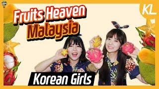 Korean girls went to 'Fruits Heaven' in Malaysia!! ㅣ Blimey in KL Ep.04