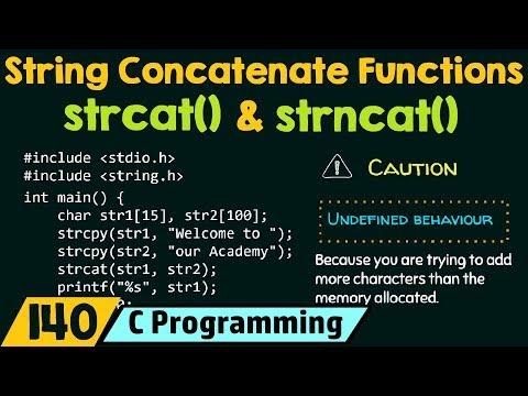 String Concatenate Functions - Strcat() & Strncat()