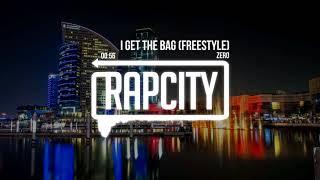 Zero - I Get The Bag (Freestyle)
