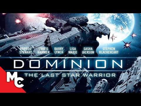 Dominion: The Last Star Warrior | 2015 Sci-Fi Thriller | Travis Hammer