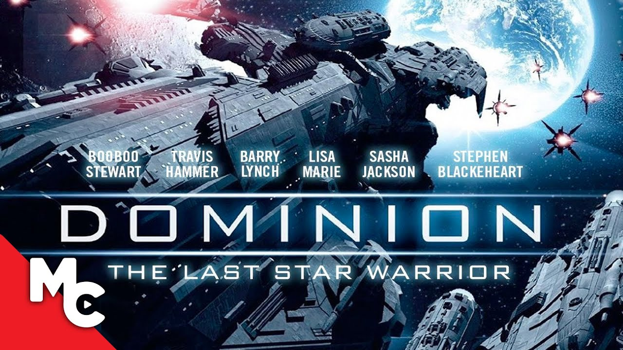 Dominion: The Last Star Warrior | 2015 Sci-Fi Thriller
