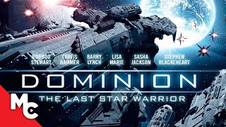 Dominion: The Last Star Warrior | 2015 | Full Movie