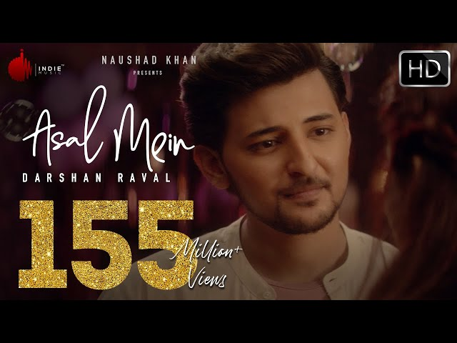 Asal Mein - Darshan Raval | Official Video | Indie Music Label