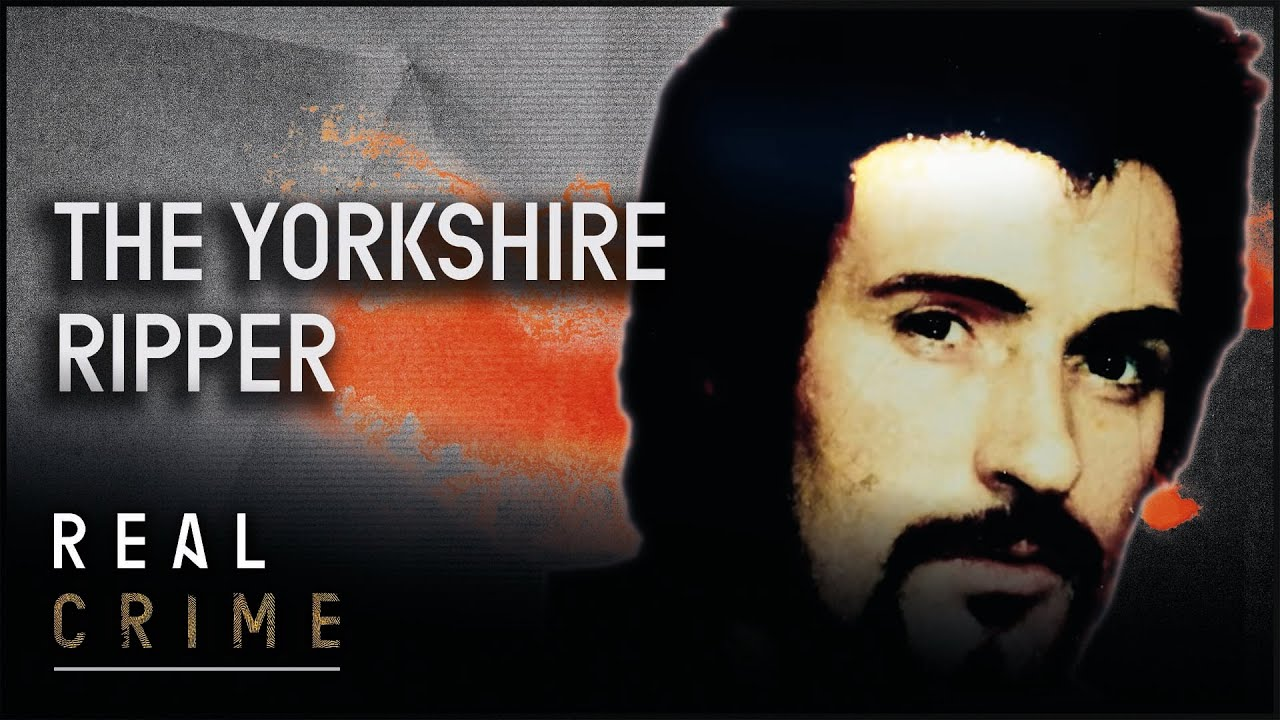 The Yorkshire Ripper World S Most Evil Killers Real Crime Youtube