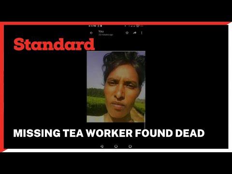 Missing tea worker found dead under unclear circumstances