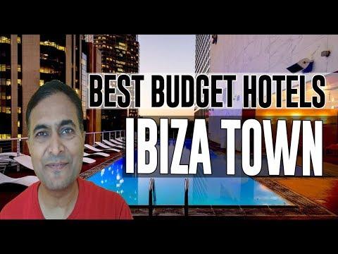 Cheap And Best Budget Hotels In Ibiza Town, Spain