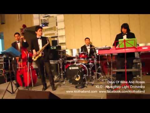 Days of Wine and Roses: เพลงบรรเลงงานแต่งงาน ดนตรีแจ๊ส KLO ฟังสบายๆ