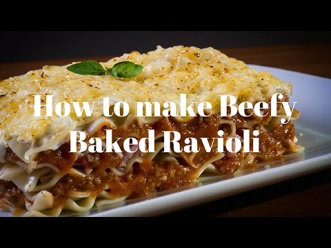 How to make Beefy Baked Ravioli updated 2017