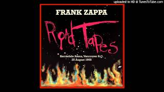 Frank Zappa - Road Tapes -  Shortly: Suite Exists of Holiday in Berlin Full Blown