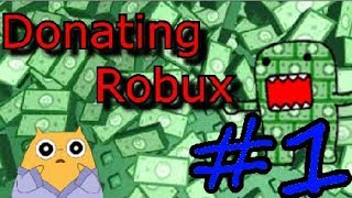 Donating Robux #1 - Join My Group For More Robux :)