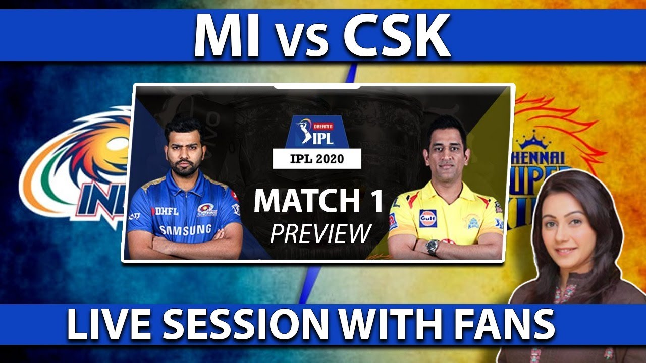 CSK WON THE TOSS: MI vs CSK | Match 1 Preview | IPL 2020 | Live Session With Fans | Sawera Pasha