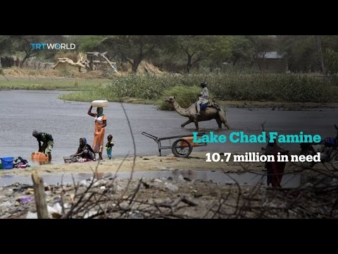 Lake Chad Famine: 10.7 million people in urgent need of humanitarian assistance