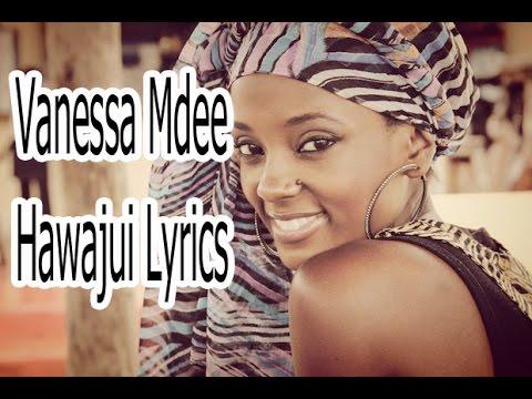 Vanessa Mdee - Hawajui Song Lyrics | Bongo Lyrics