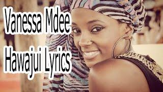Vanessa Mdee - Hawajui song lyrics   Bongo lyrics