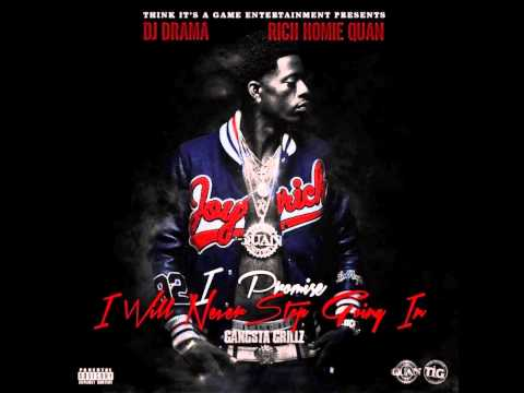 """Rich Homie Quan - """"WWYD"""" (I Promise I Will Never Stop Goin In)"""