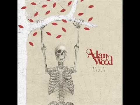 """Adam Wood - """"Only Birds Can Fly"""" (Audio)"""