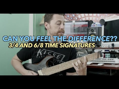 Can You Feel The Difference? 3/4 and 6/8 Time Signatures