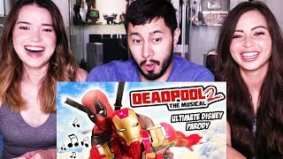 DEADPOOL THE MUSICAL 2 - ULTIMATE DISNEY PARODY |  Reaction!