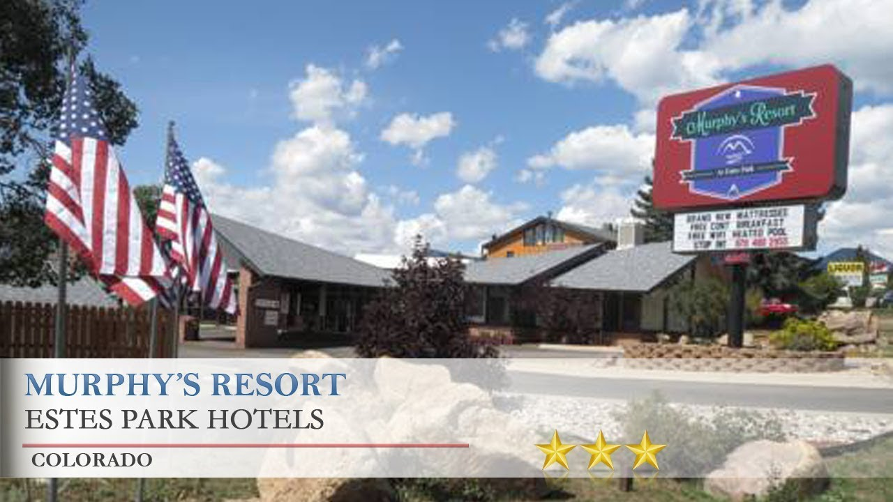 Murphy S Resort Estes Park Hotels Colorado Youtube